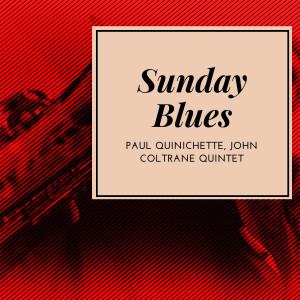 Album Sunday Blues from John Coltrane Quintet