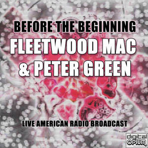 Album Before The Beginning (Live) from Fleetwood Mac