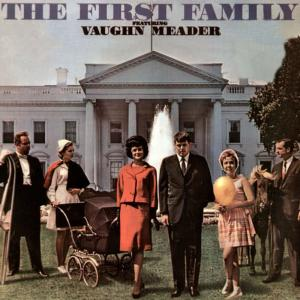 Album The First Family Featuring Vaughn Meader from Various Artists