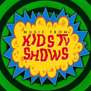 Album Music from Kid's TV Shows - New Hits & Old Series You Remember as a Child from Merry Tune Makers