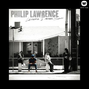 Philip Lawrence的專輯Letters I Never Sent