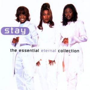 Album Stay: The Essential Eternal Collection from Eternal
