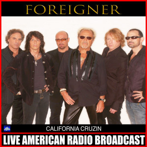 Album California Cruzin (Live) from Foreigner
