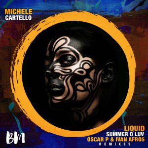 Album Liquid Summer O Luv Remixes from Michele Cartello