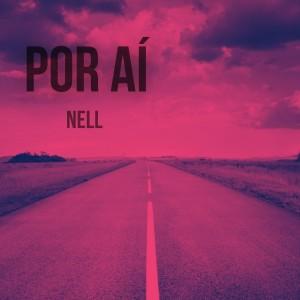 Nell的專輯Por aí