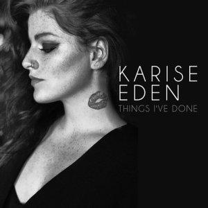 Album Things I've Done from Karise Eden