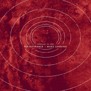 Album February 18, 2021: Perseverance - Mars Landing from Sleeping At Last