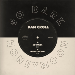 Dan Croll的專輯So Dark / Honeymoon