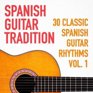 Album Spanish Guitar Tradition (30 Classic Spanish Guitar Rhythms) from Guitarra Clásica Española