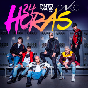 "Listen to 24 Horas song with lyrics from Pinto ""Wahin"""