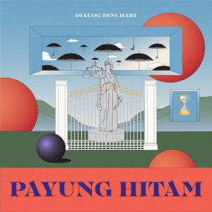 Listen to Payung Hitam song with lyrics from Dialog Dini Hari