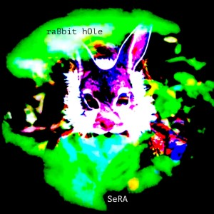 Listen to Rabbit Hole song with lyrics from Sera