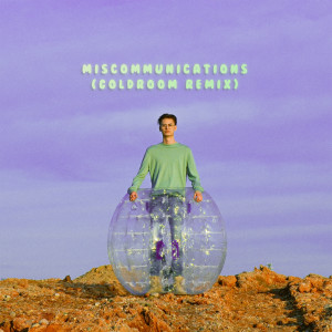 Album MISCOMMUNICATIONS (Goldroom Remix) from Ant Saunders