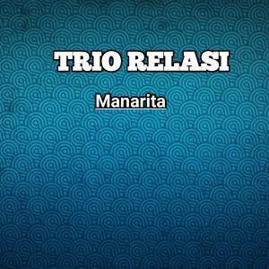 MANARITA dari Trio Relasi