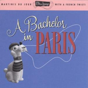 Album Ultra-Lounge: A Bachelor In Paris from Various Artists