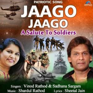 Album Jaago Jaago - A Salute to Soldiers from Vinod Rathod