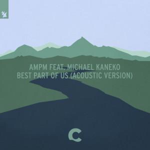 Album Best Part Of Us (Acoustic Version) from AmPm