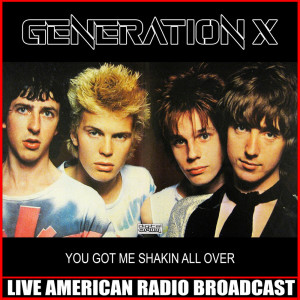 Album You Got Me Shakin All Over (Live) from Generation x