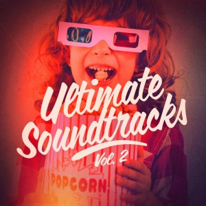 Album Ultimate Soundtracks, Vol. 2 from Soundtrack