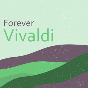 Forever Vivaldi