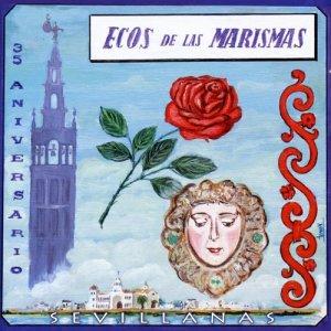 Sevillanas 35 Aniversario