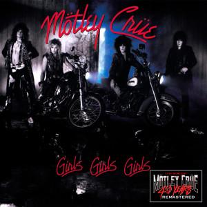 Girls, Girls, Girls (40th Anniversary Remastered) dari Motley Crue