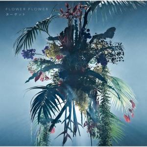 FLOWER FLOWER的專輯Target