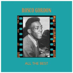 Album All the Best (Explicit) from Rosco Gordon