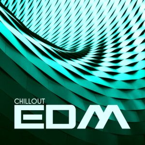 Album Chillout EDM from Various Artists