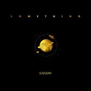 Album Something from Kaylow