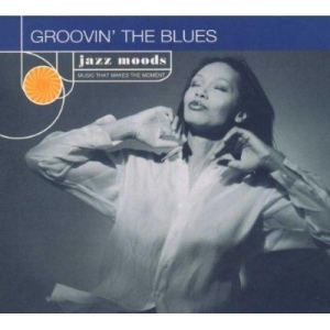 Groovin' The Blues 1999 Various Artists