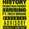 88rising Album History (feat. Rich Brian) [Robotaki Remix] Mp3 Download