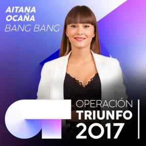 Aitana Ocaña的專輯Bang Bang