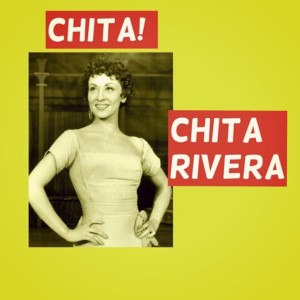 Album Chita! from Chita Rivera