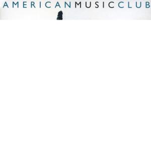 Mercury 1993 American Music Club