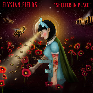 Album Shelter in Place from Elysian Fields