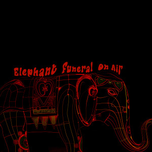 Album Elephant funeral on air from Atom Music Heart