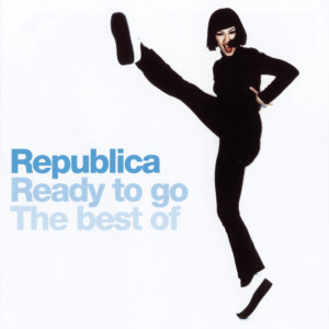 Republica的專輯Ready To Go