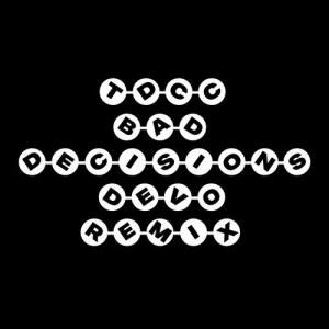 Album Bad Decisions (Devo Remix) from Two Door Cinema Club