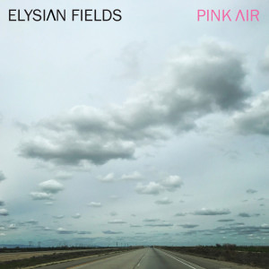 Album Pink Air from Elysian Fields