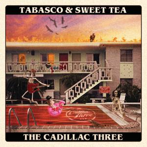 Album Tabasco & Sweet Tea from The Cadillac Three