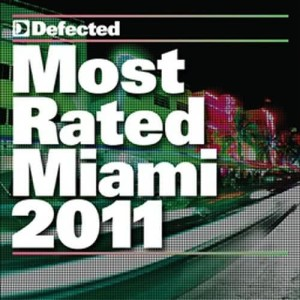 Album Most Rated Miami 2011 from Various Artists