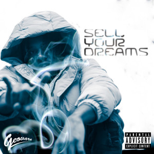 Album Sell Your Dreams (Explicit) from Geovarn