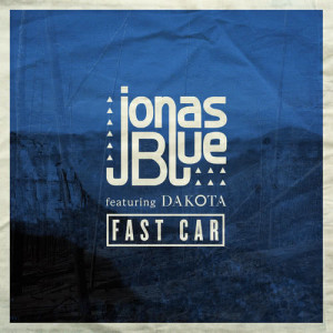 Listen to Fast Car song with lyrics from Jonas Blue