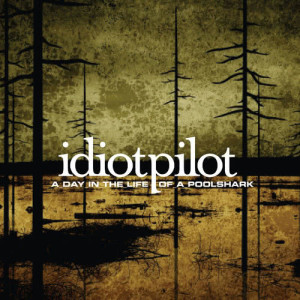 Album A Day In The Life Of A Poolshark (U.S. DMD Maxi) from Idiot Pilot
