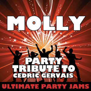 Ultimate Party Jams的專輯Molly (Party Tribute to Cedric Gervais) - Single