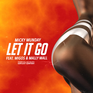 Mally Mall的專輯Let It Go (Explicit)