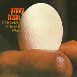 Album (A Ballad Of) a Peaceful Man from Gravy Train