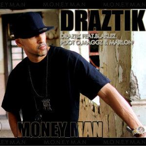 Album Money Man from Draztik