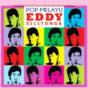 Eddy Silitonga Pop Melayu dari Eddy Silitonga